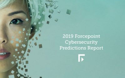 Forcepoint IT-Sicherheitsprognosen 2019